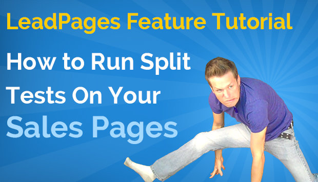 How To Run Split Tests On Your Sales Pages