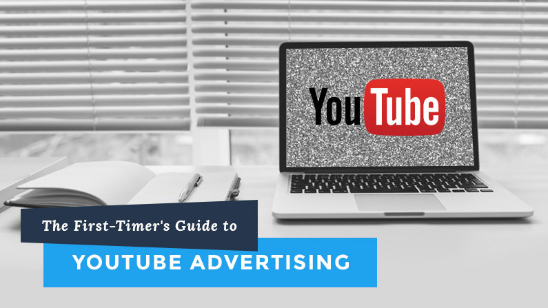 The First-Timer's Guide to YouTube Advertising