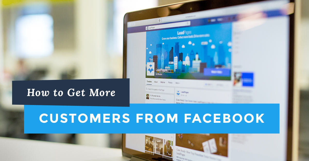 How to Get More Customers from Facebook