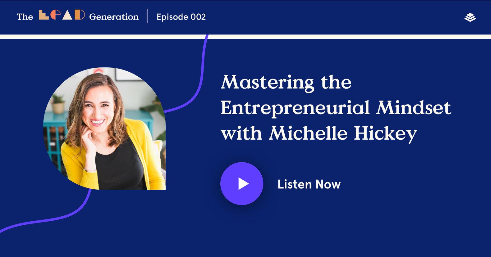 Michelle Hickey Design The Lead Generation Podcast