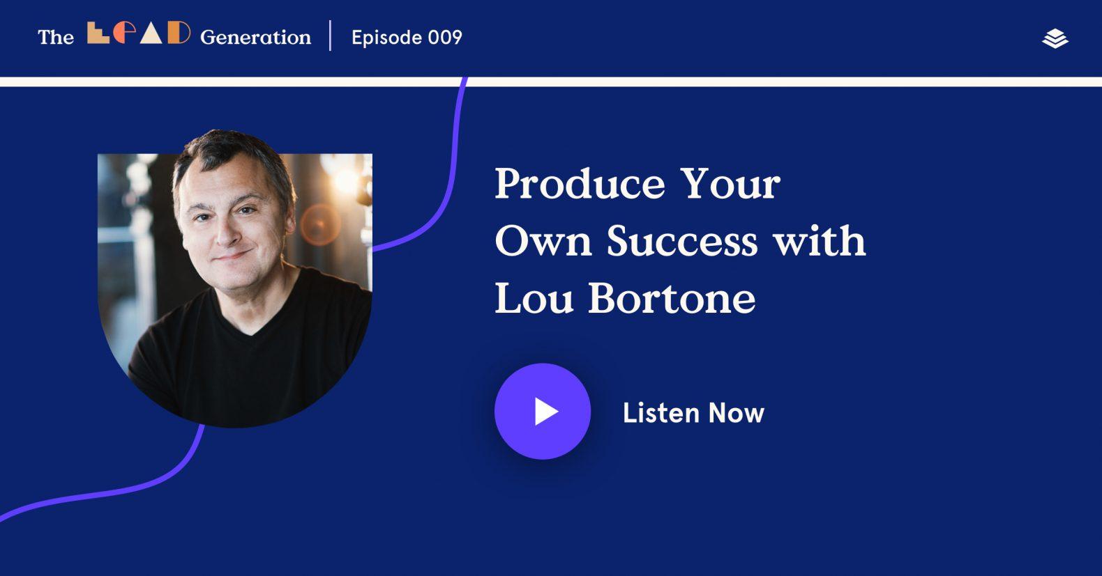 Lou Bortone - Produce Your Own Success