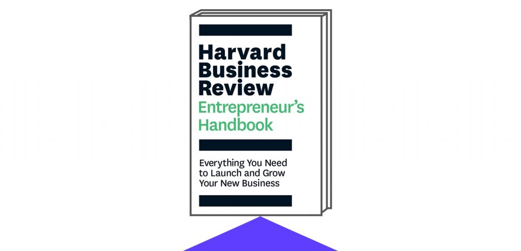 Book Cover for The Harvard Business Review Entrepreneur's Handbook: Everything You Need to Launch and Grow Your New Business