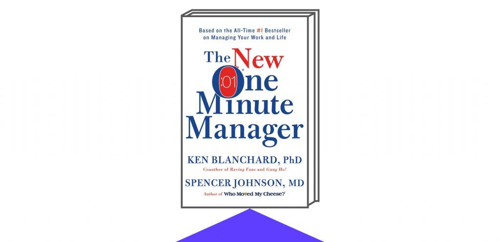 Book cover of 10 - The One Minute Manager by Authors Kenneth Blanchard and Spencer Johnson M.D.
