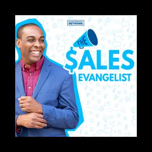 Marketing podcasts The Sales Evangelist