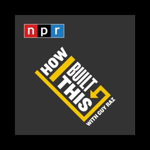 Marketing podcasts How I Built This NPR