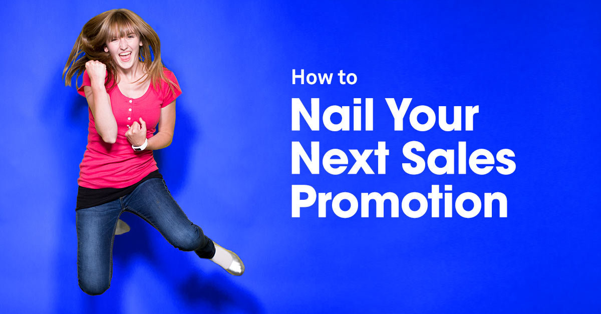 How to Nail Your Next Sales Promotion