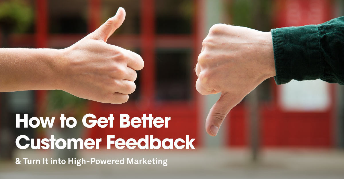 How to Get Better Customer Feedback