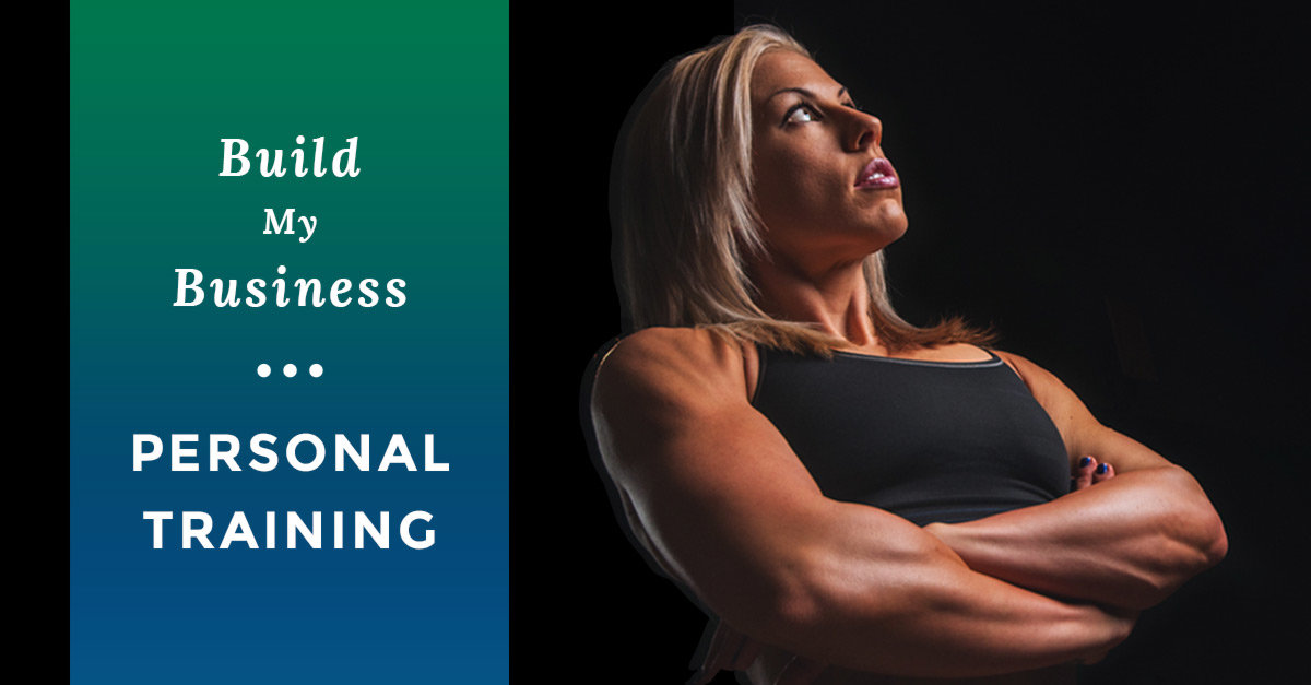 Build My Business: The Personal Trainer Lead Machine